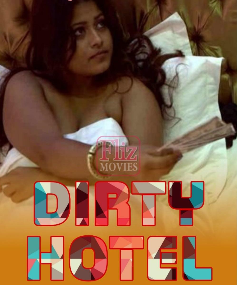Dirty Hotel (2020) Hindi Flizmovies Web Series 720p HDRip 600MB Download