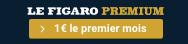 Abonnez-vous à Figaro Premium