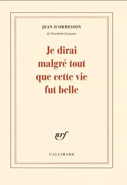 Jean D Ormesson Meilleur Livre : ormesson, meilleur, livre, D'Ormesson, Grands, Livres, Parcours, Immortel