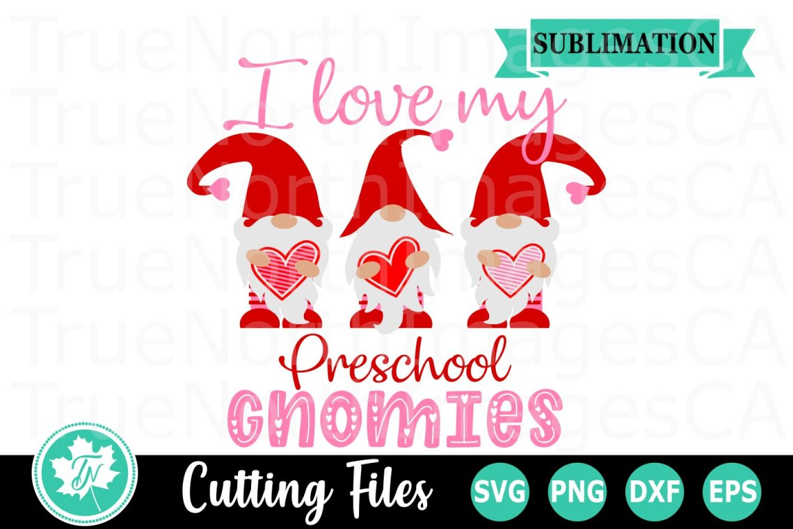 Download I Love my Preschool Gnomies - A Valentine's SVG Cut File ...