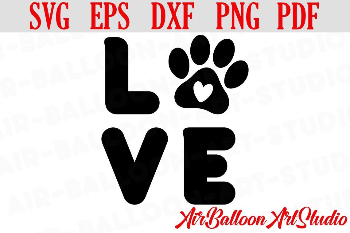 Download Paw Print Svg Love Paw Svg Love Dog Svg Paw Print Dog Svg ...