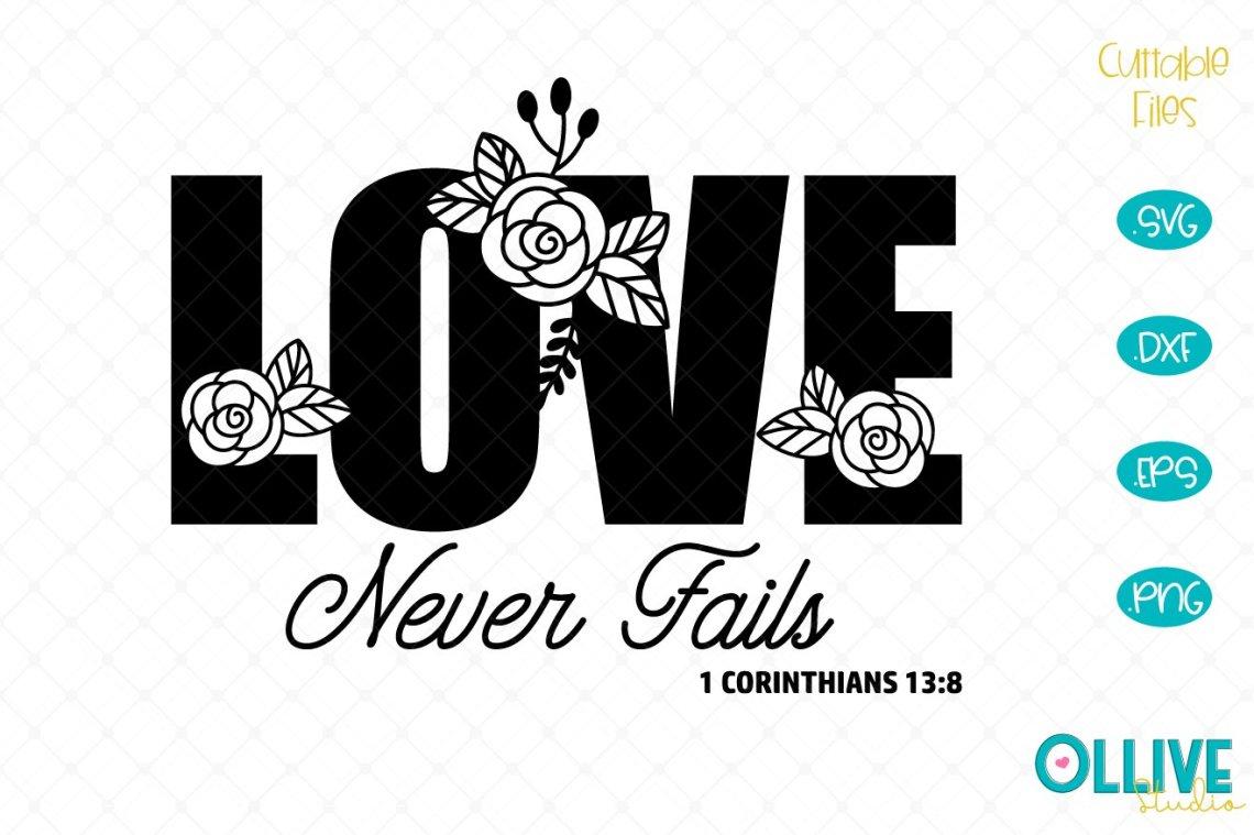 Download Love Never Fails SVG, Corinthians (541230) | Cut Files ...