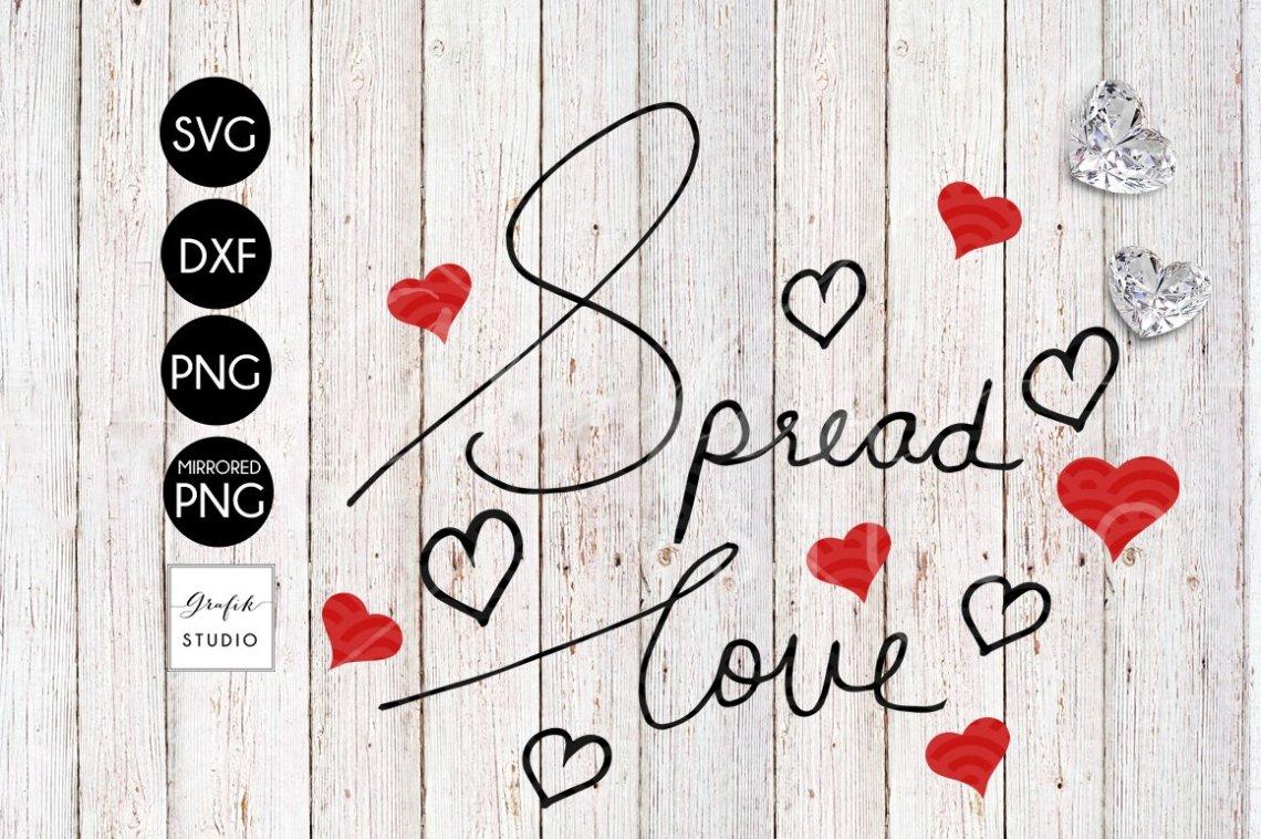Download Spread Love Valentine SVG File, Handwritten Typography ...