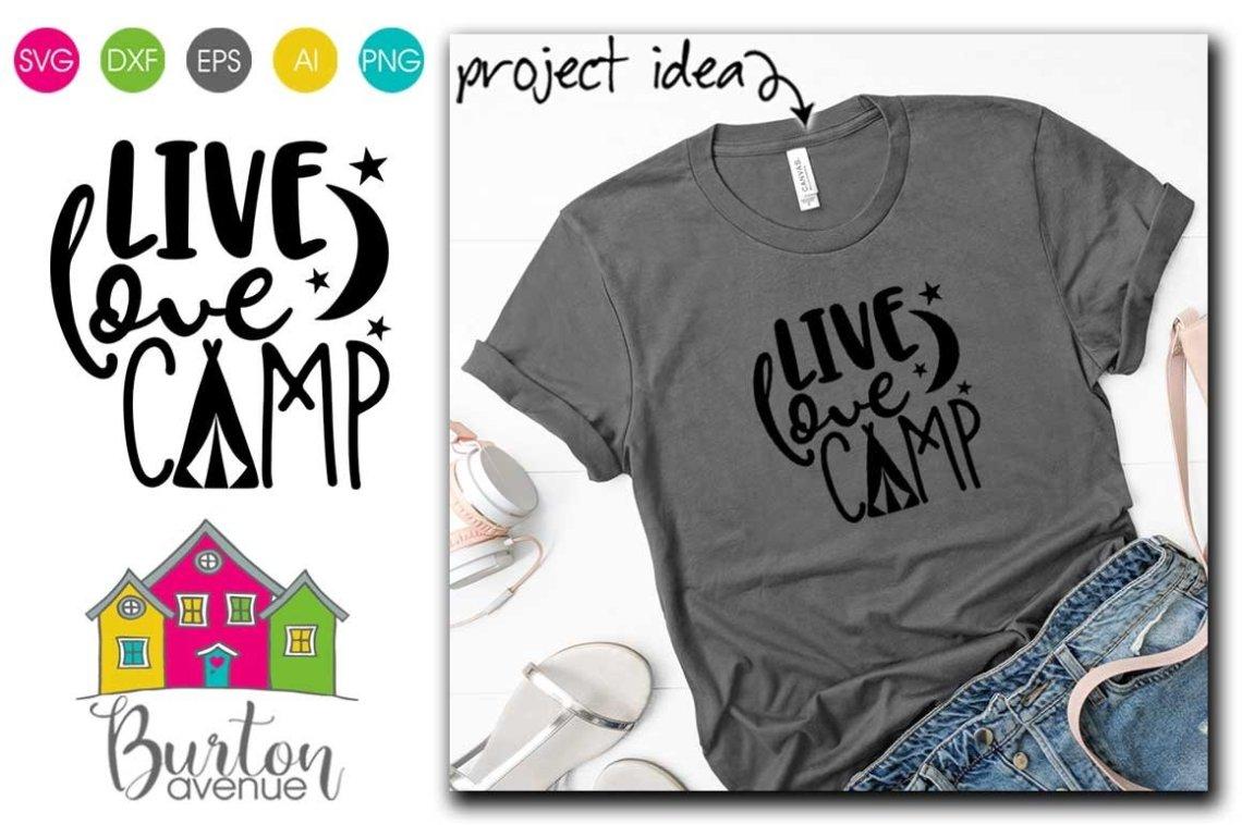 Download Live Love Camp SVG   Camping SVG Files (730741)   Cut ...