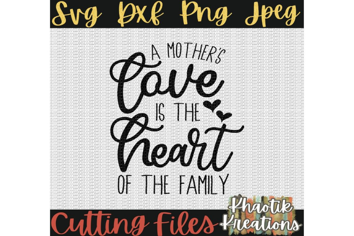 Download A mothers love is the heart of the family Svg, Mom Svg ...