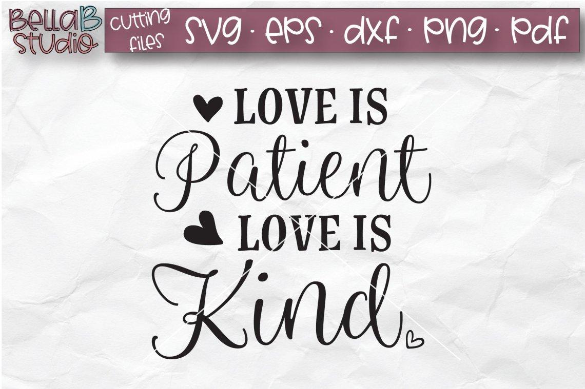 Download Love Is Patient Love Is Kind SVG, Christian SVG, Bible ...