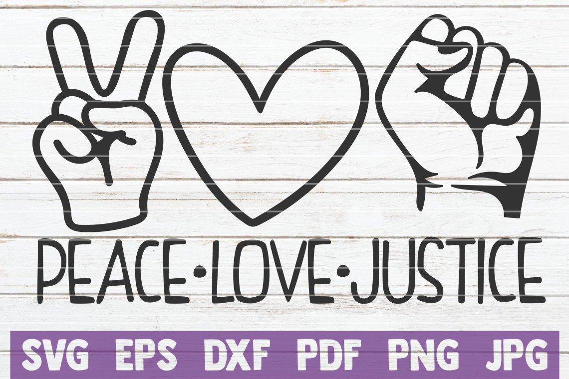 Download Peace Love Justice SVG Cut File (663271) | Cut Files ...