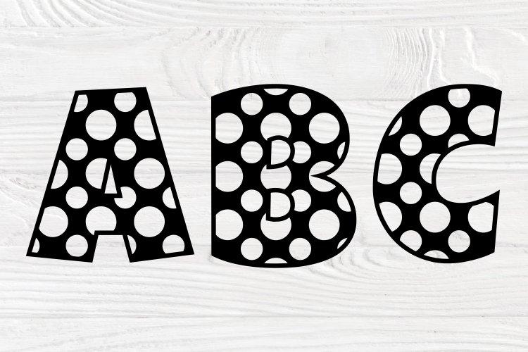 Polka Dot Alphabet SVG, Monogram Letters Svg, Font Svg