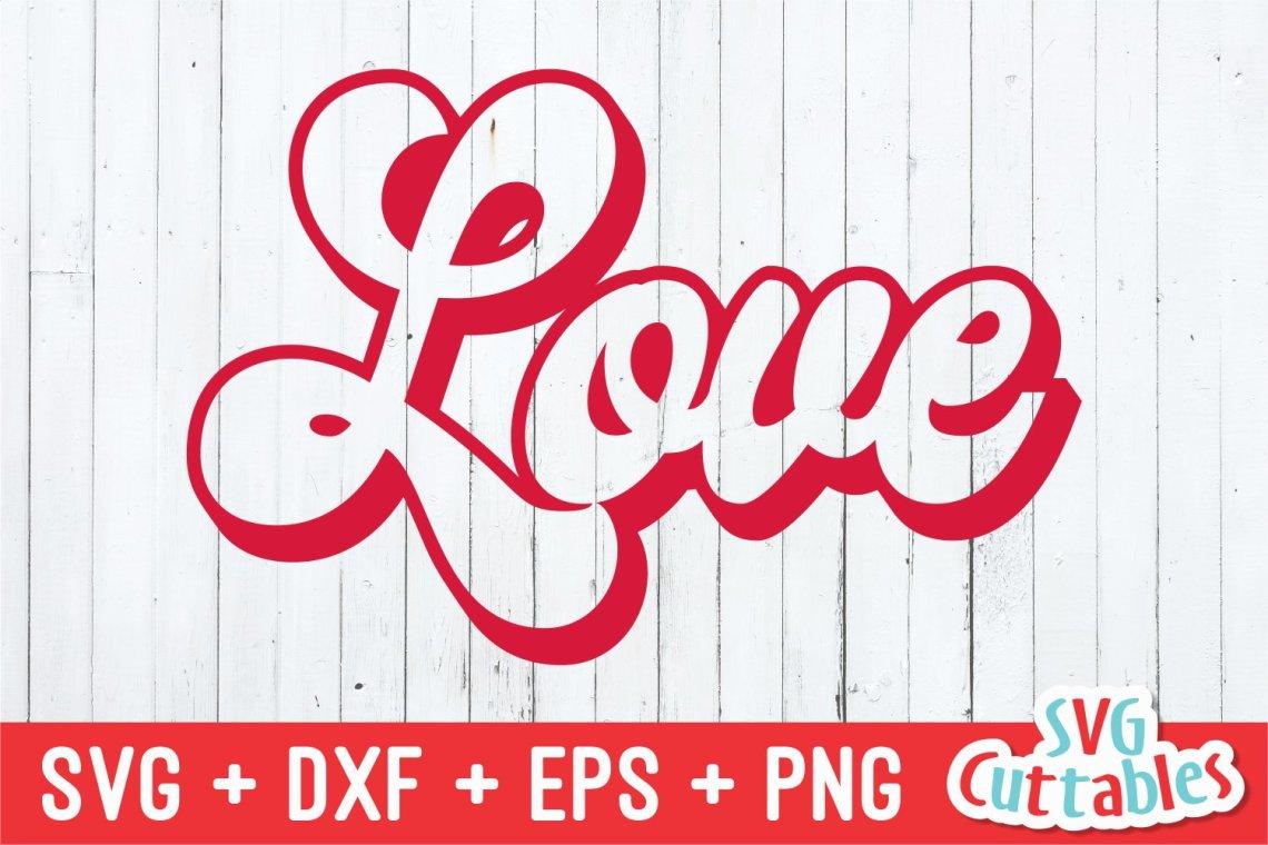 Download Valentine's Day SVG | Love Retro | Shirt Design (418537 ...