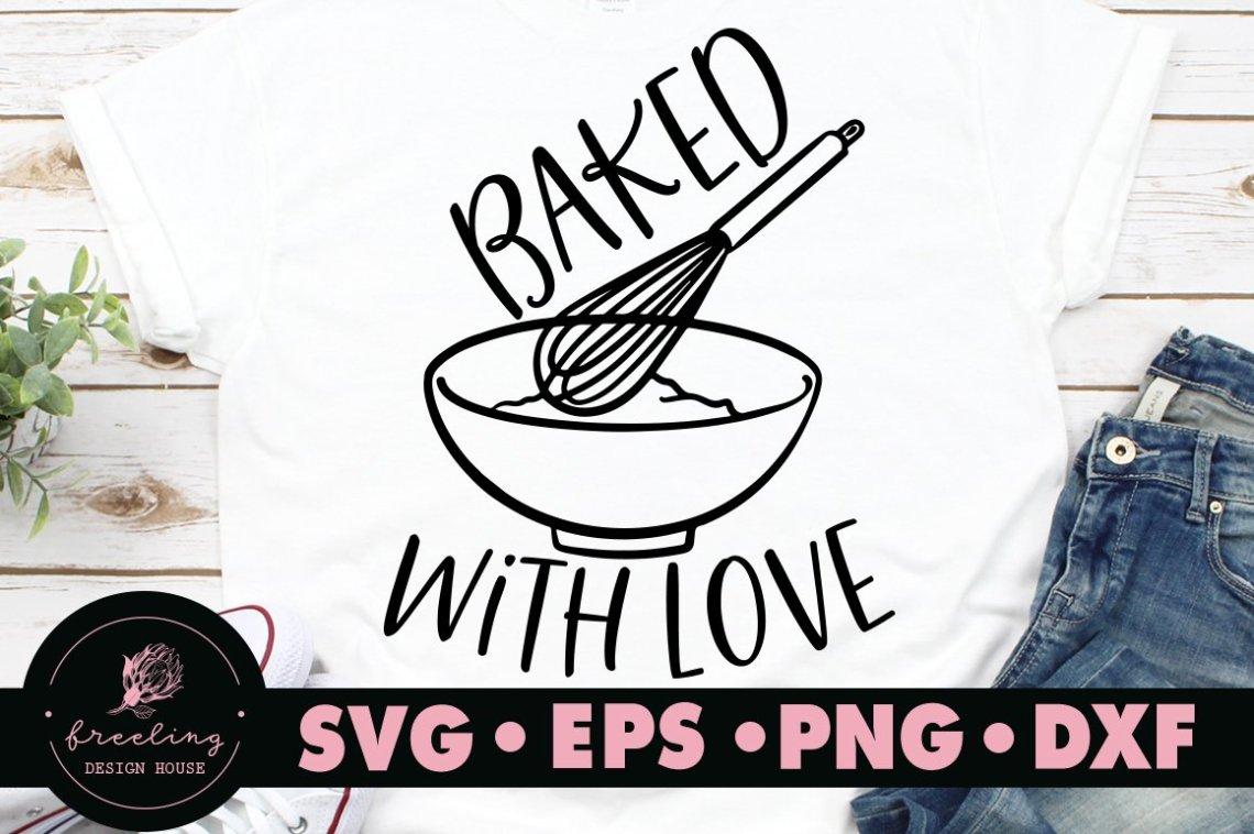 Download Baked with love SVG (684056) | Cut Files | Design Bundles