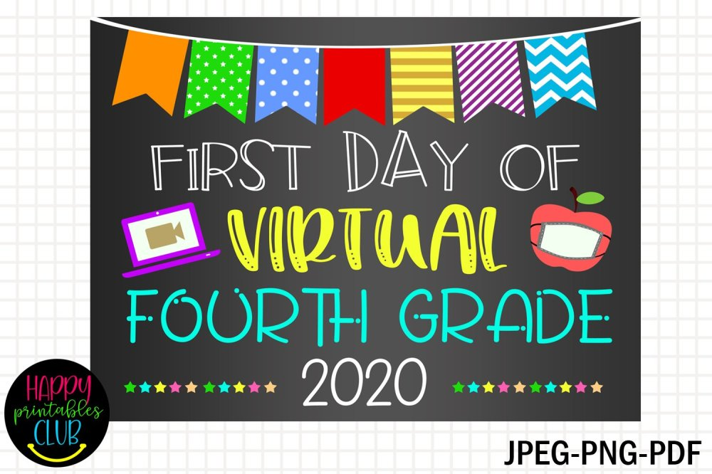 medium resolution of First Day Virtual Fourth Grade Sign- First Day of School (853377)   Signs    Design Bundles