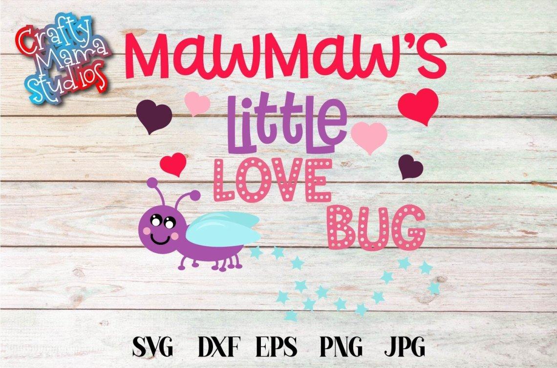 Download Valentine's Day SVG Little Love Bug, MawMaw's Love Bug SVG ...