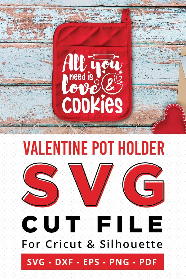Pot Holder Sayings Svg : holder, sayings, Valentine, Holder, Cookies, (1115924), Files, Design, Bundles