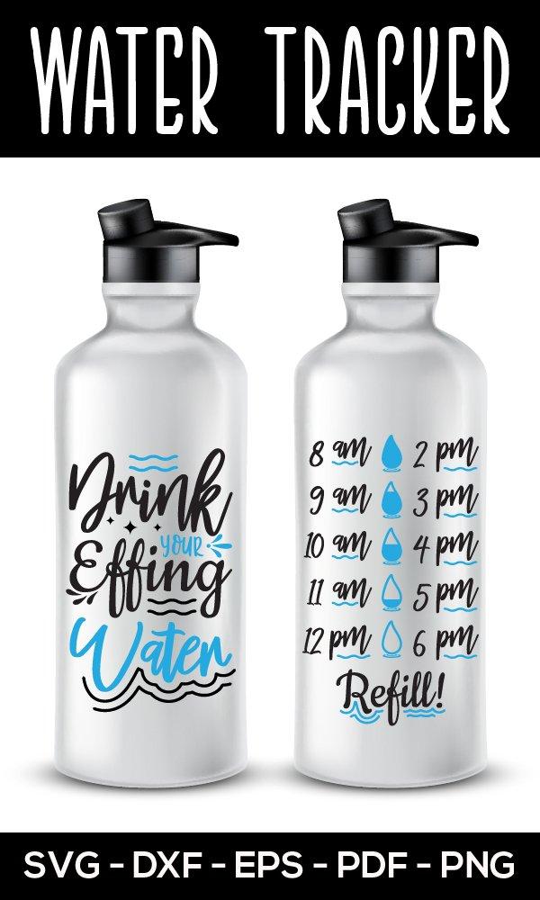 Free Water Intake Svg : water, intake, Drink, Effing, Water,, Water, Tracker, (1015551), Files, Design, Bundles