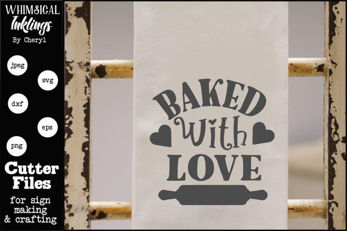 Download Baked With Love SVG (565467) | Cut Files | Design Bundles