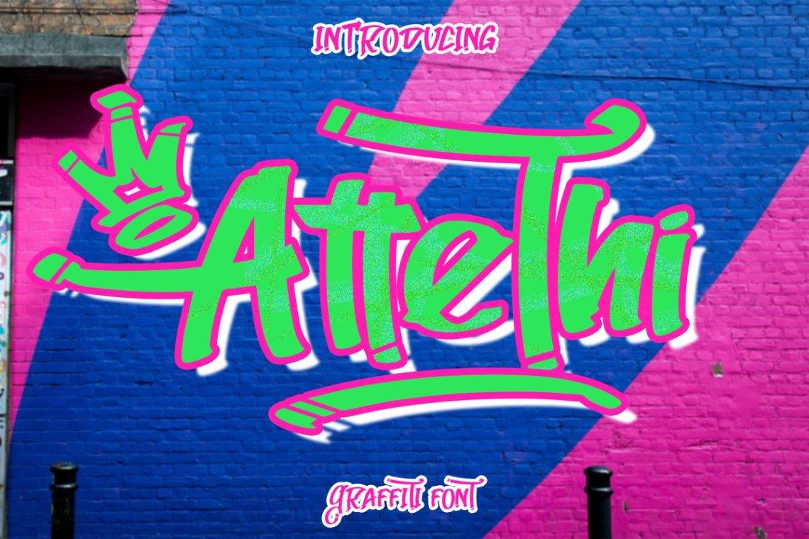 Download AtteThi Graffiti Font (582514) | Graffiti | Font Bundles