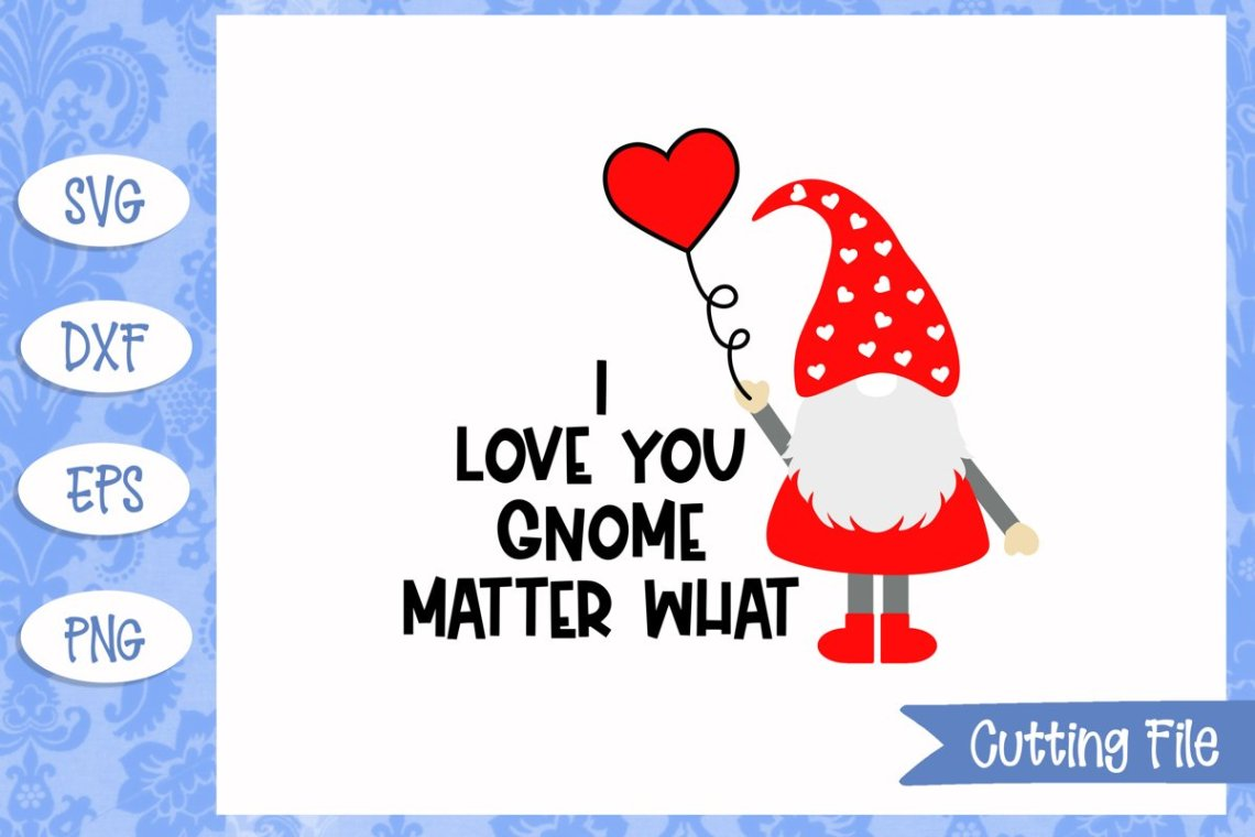 Download I love you gnome matter what SVG File