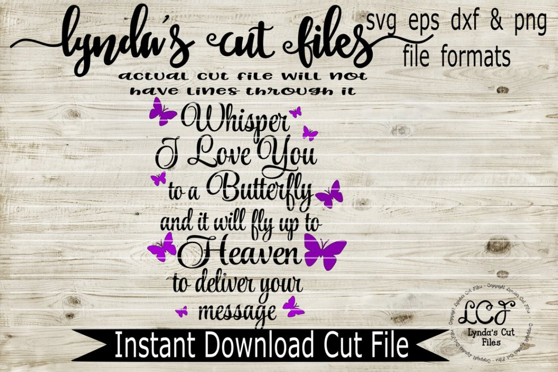 Download Whisper I love you to a Butterfly//Memorial//SVG/EPS/DXF ...