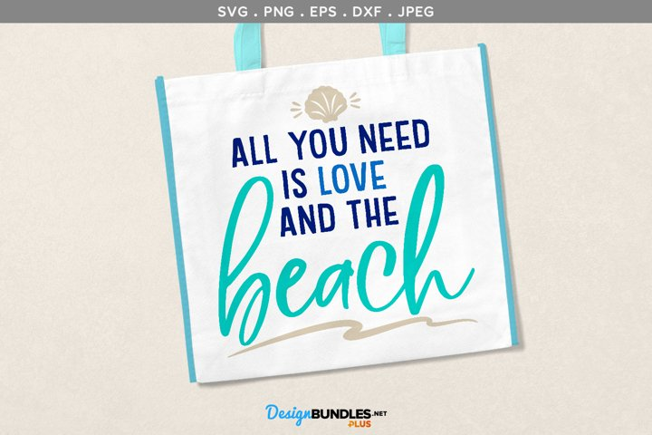 Download All you need is love and the beach - svg file, printable
