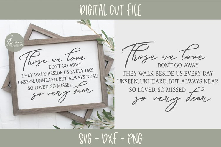 Download Those We Love Don't Go Away - SVG Cut File (192408) | SVGs ...