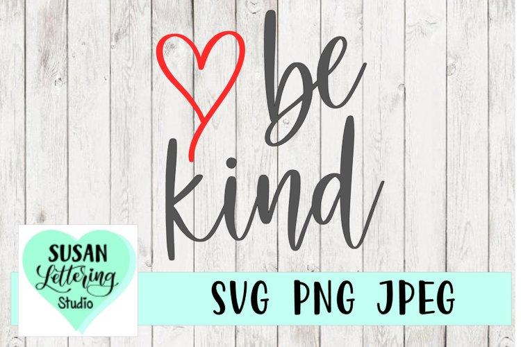 Download Be Kind SVG, Kindness, Love, Hand lettered (385805) | SVGs ...