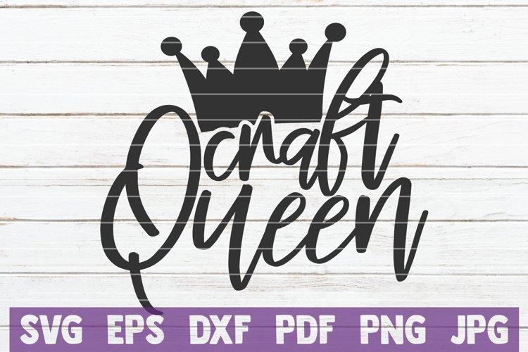 Craft Queen Svg Cut File 558931 Cut Files Design Bundles
