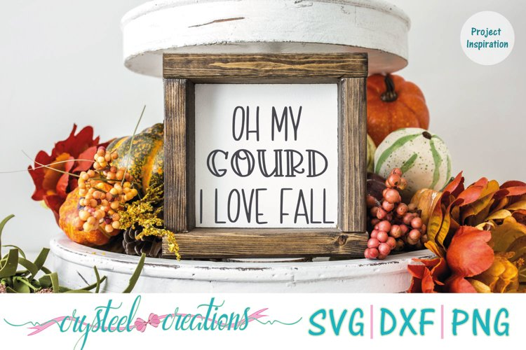 Download Oh my Gourd I love fall SVG, DXF, PNG (777463) | Cut Files ...