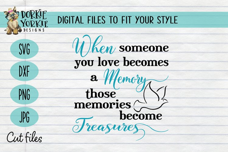 Download When someone you love becomes a memory memories treasure ...