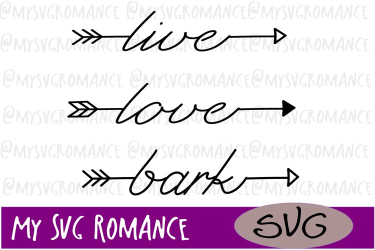 Download Word Arrow Set - Live - Love - Bark - SVG - Cut File ...