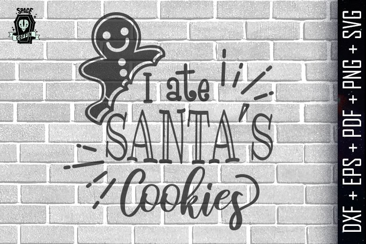 Download I ate santas cookies Silhouette Vector DXF/EPS/PDF/PNG/SVG ...