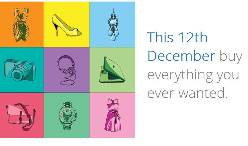 Great Online Shopping Festival Buy Everything You Ever Wanted on December 12, 2012