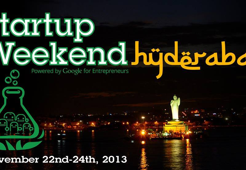 Startup Weekend Hyderabad Edition from November 22-24, 2013
