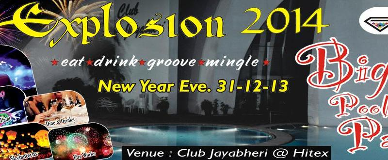 Explosion 2014 - New Year Eve in Hyderabad on December 31, 2013