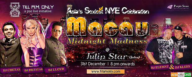 Macau Midnight Madness - New Year Party in Mumbai