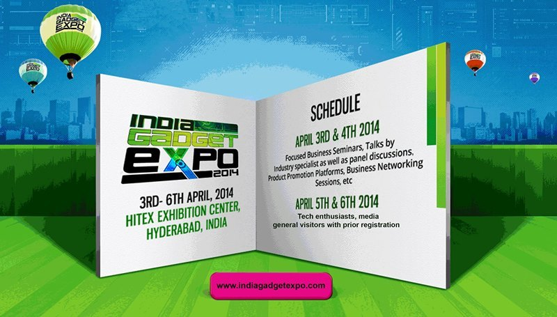 India Gadget Expo 2014 in HITEX, Hyderabad from April 3-6, 2014