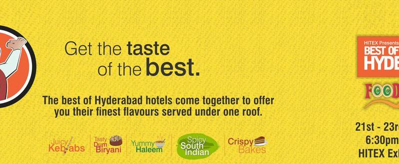 Best Of Hyderabad Food Fiesta Classic 2014 from March 21-23, 2014