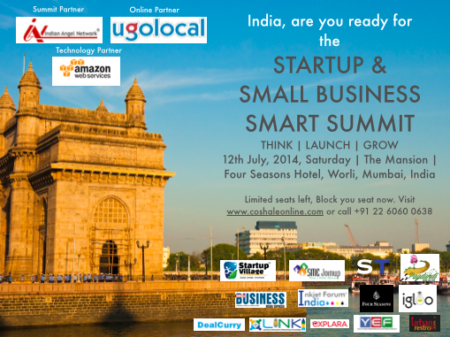 Startup and Small Business Smart Summit 2014 in Mumbai on July 12, 2014