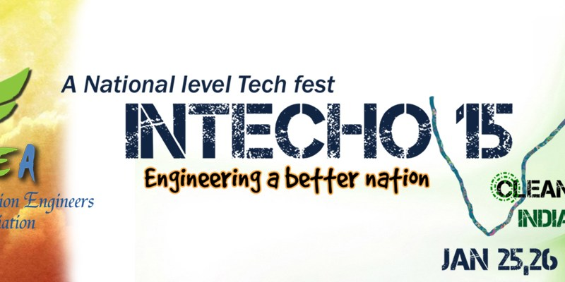 INTECHO 2015 - Technical Festival in Chennai from January 25-26, 2015