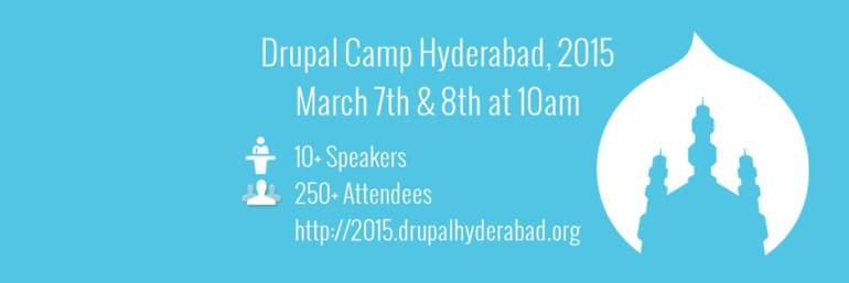 Drupal Camp Hyderabad 2015 on March 7-8, 2015