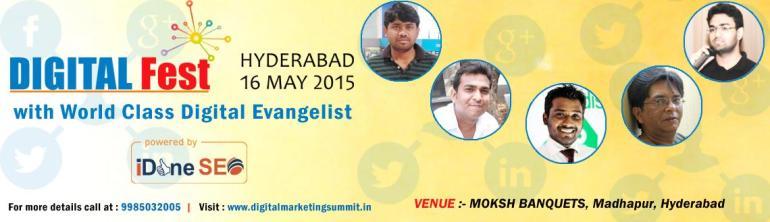 Digital Fest - Digital Marketing Event in Hyderabad on May 16, 2015