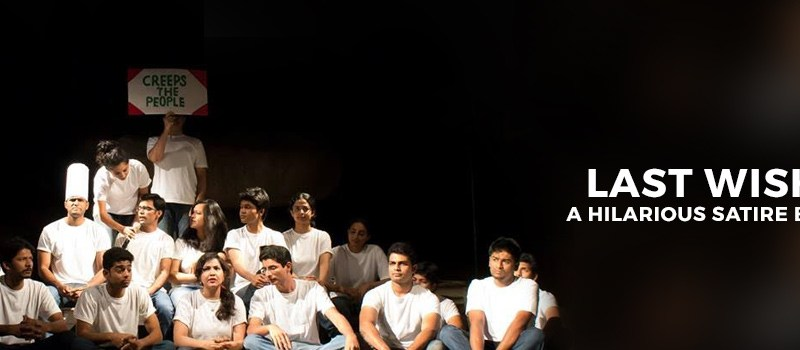 Last Wish Baby - A Multilingual Play in Hyderabad on January 16-17, 2016