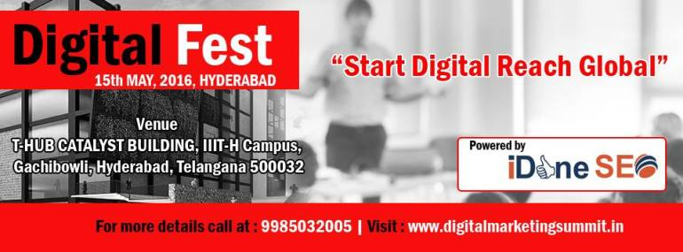 Digital Fest 2016 - Meetup in Hyderabad on May 15, 2016