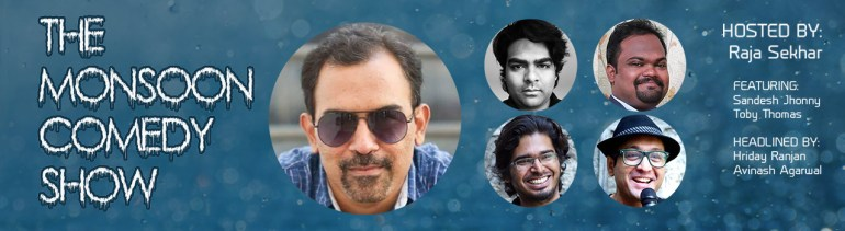 The Monsoon Comedy Show in Hyderabad on July 7, 2016