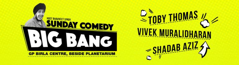 Sunday Comedy Big Bang in Hyderabad on October 16, 2016