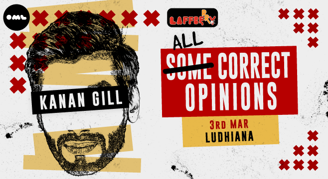 All Correct Opinions by Kanan Gill in Ludhiana on March 3, 2017