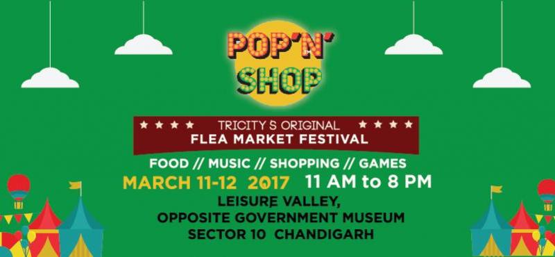 Pop N Shop Chandigarh 2017 from March 11-12, 2017