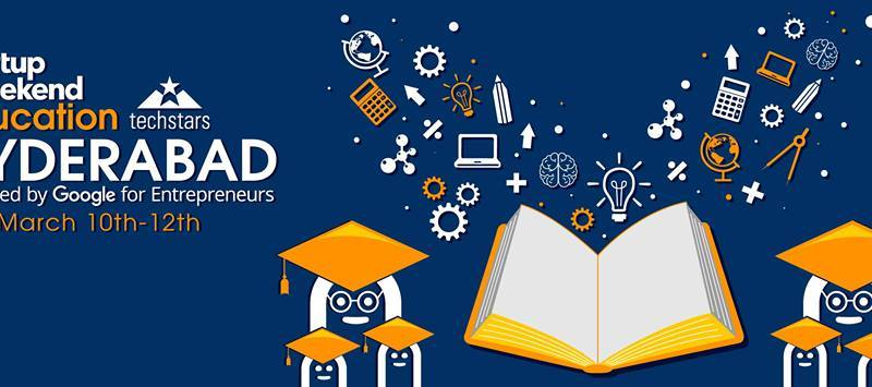 Startup Weekend Education at THub in Hyderabad from March 10-12, 2017