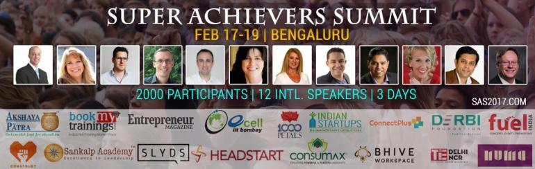 Super Achievers Summit - SAS2017 in Bengaluru from February 17-19, 2017
