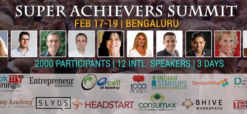 Super Achievers Summit - SAS2017 in Bengaluru from February 17-19, 2017