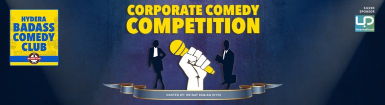 Corporate Comedy Competition - April in Hyderabad on April 7, 2017